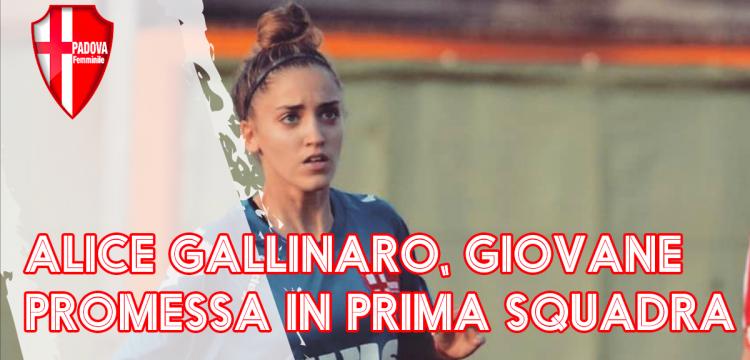 Alice Gallinaro, da giovane promessa a conferma in prima squadra