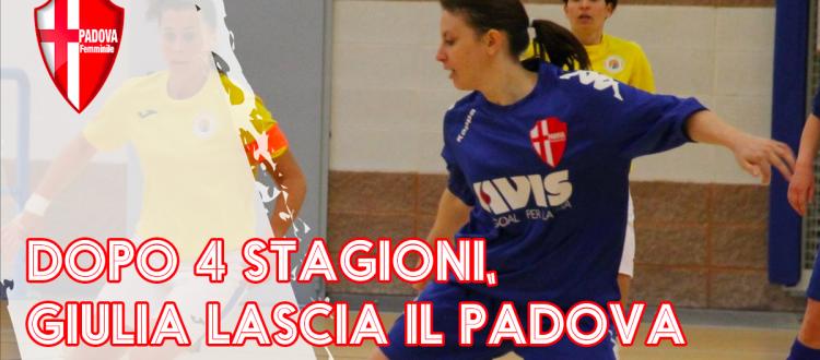 Dopo 4 stagioni, Giulia Mezzasalma lascia il Calcio Padova Femminile