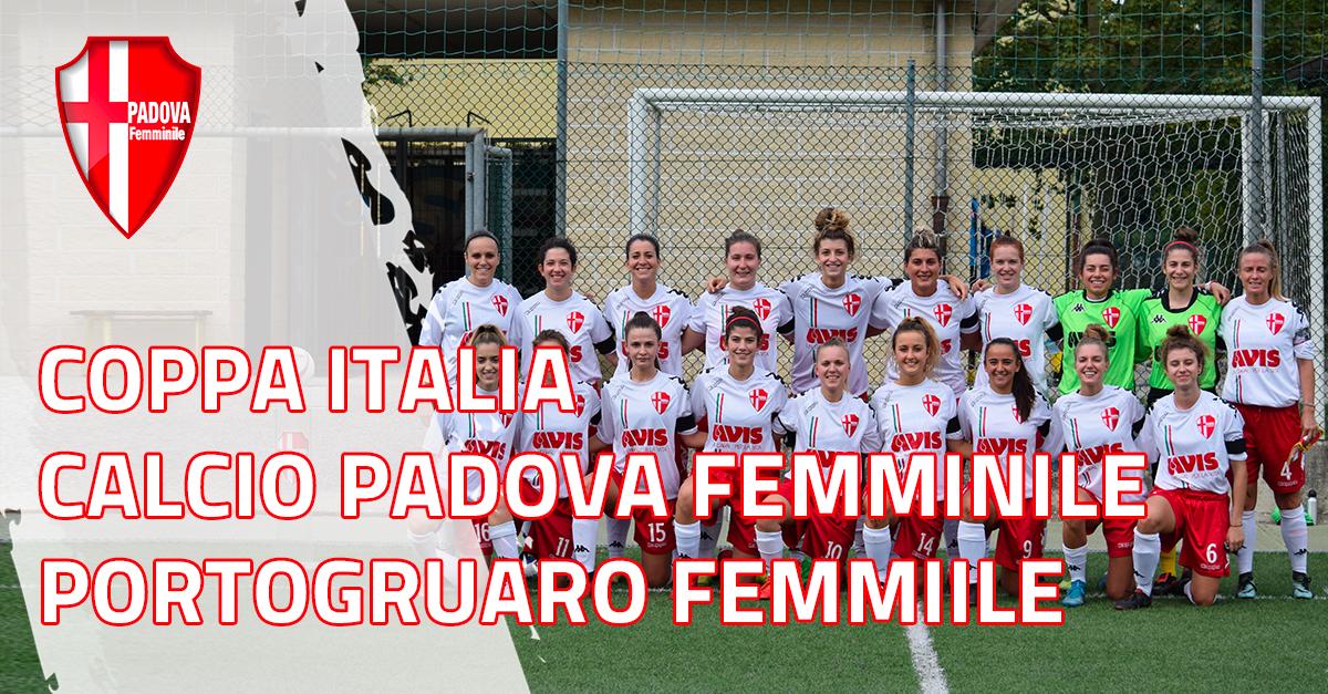 Coppa Italia: Calcio Padova Femminile - Portogruaro Femminile