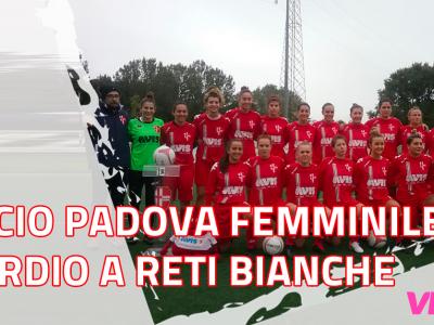Calcio Padova Femminile, esordio a reti bianche