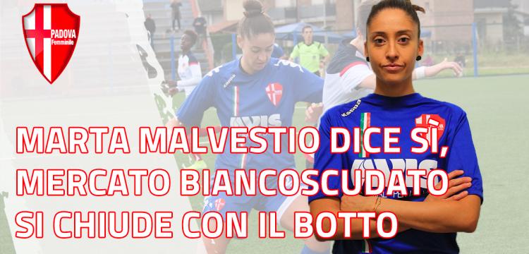 Marta Malvestio dice sì al Padova, il mercato biancoscudato si chiude con il botto