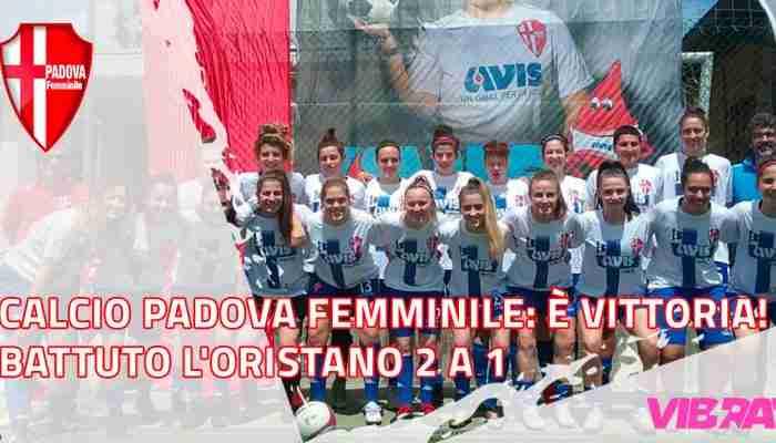 Calcio Padova Femminile: È VITTORIA!