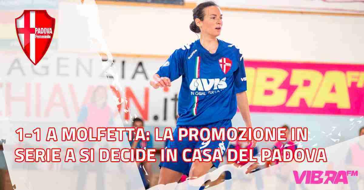 1-1 a Molfetta: la promozione in Serie A si decide in casa del Padova