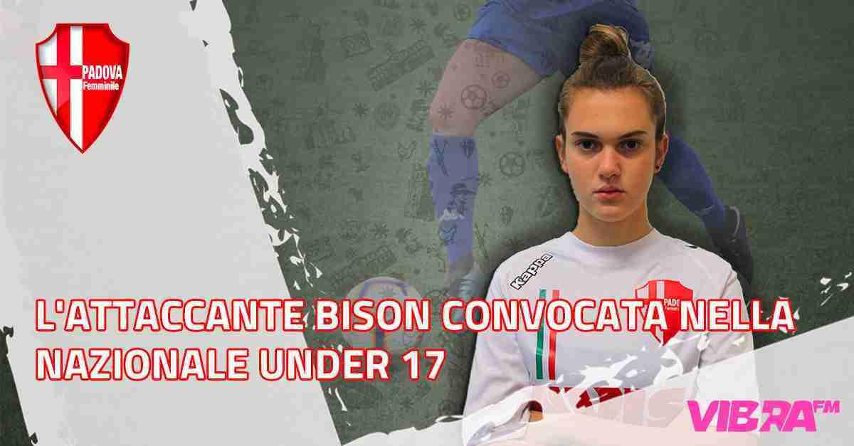 L'attaccante Bison convocata nella Nazionale Under 17