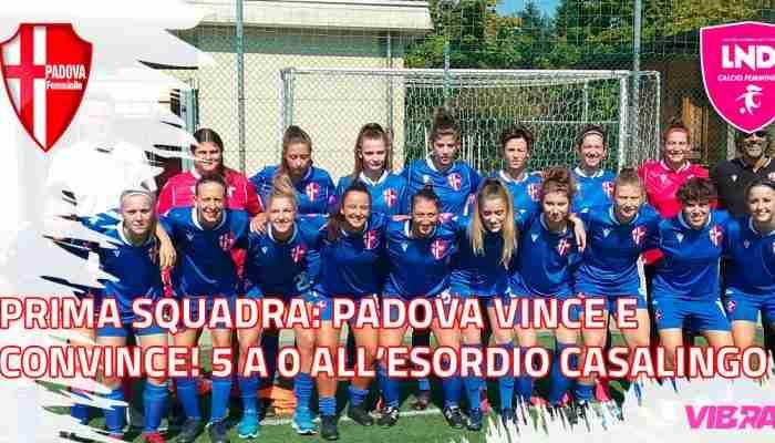 Prima squadra: Padova vince e convince! 5 a 0 all'esordio casalingo